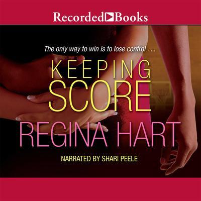 Keeping Score Audiobook, by Regina Hart