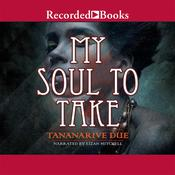 My Soul to Take, by Tananarive Due