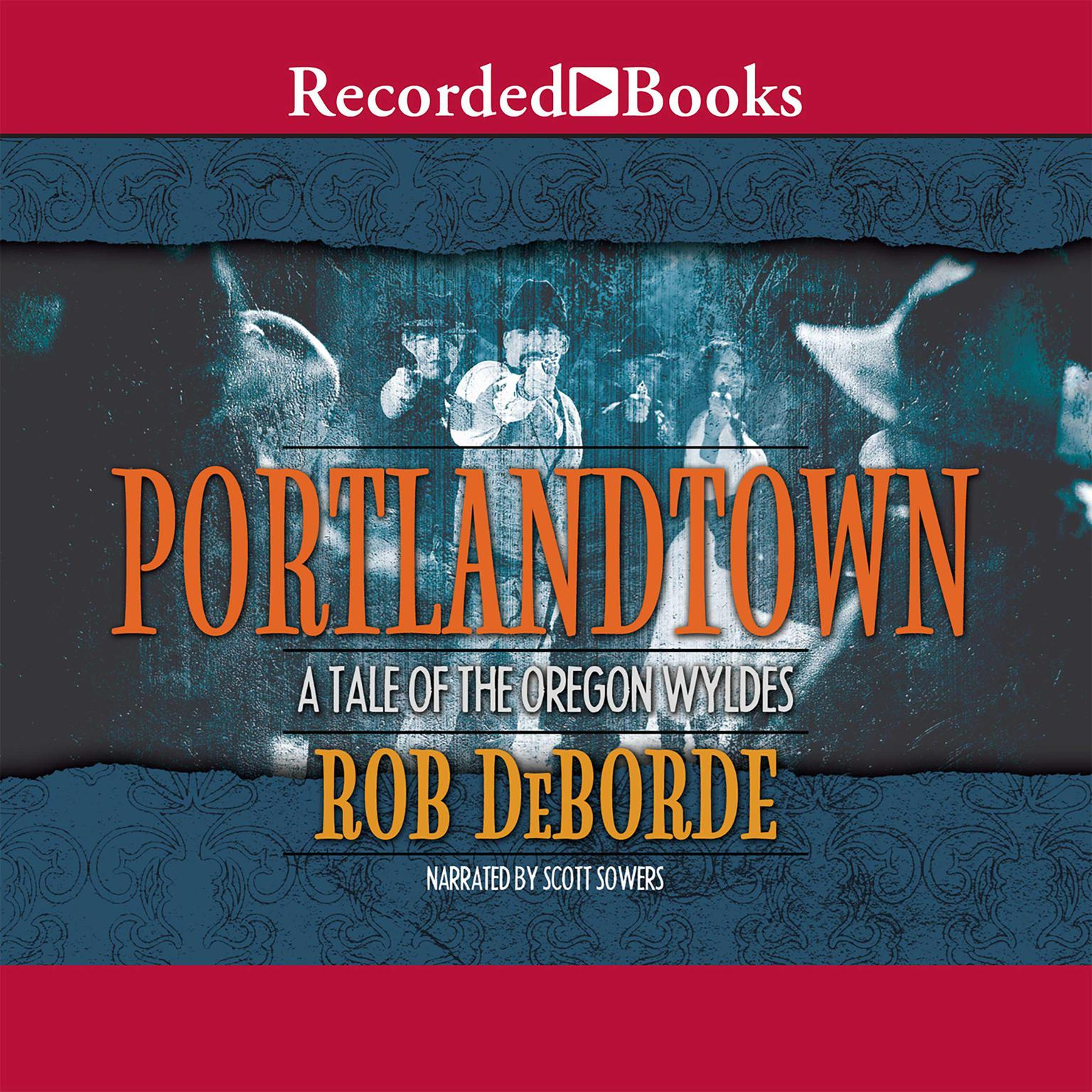 Printable Portlandtown: A Tale of the Oregon Wyldes Audiobook Cover Art