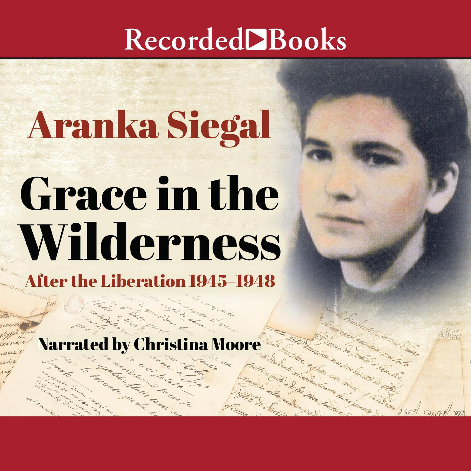 Printable Grace in the Wilderness: After the Liberation 1945–1948 Audiobook Cover Art