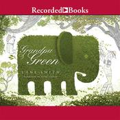 Grandpa Green Audiobook, by Lane Smith