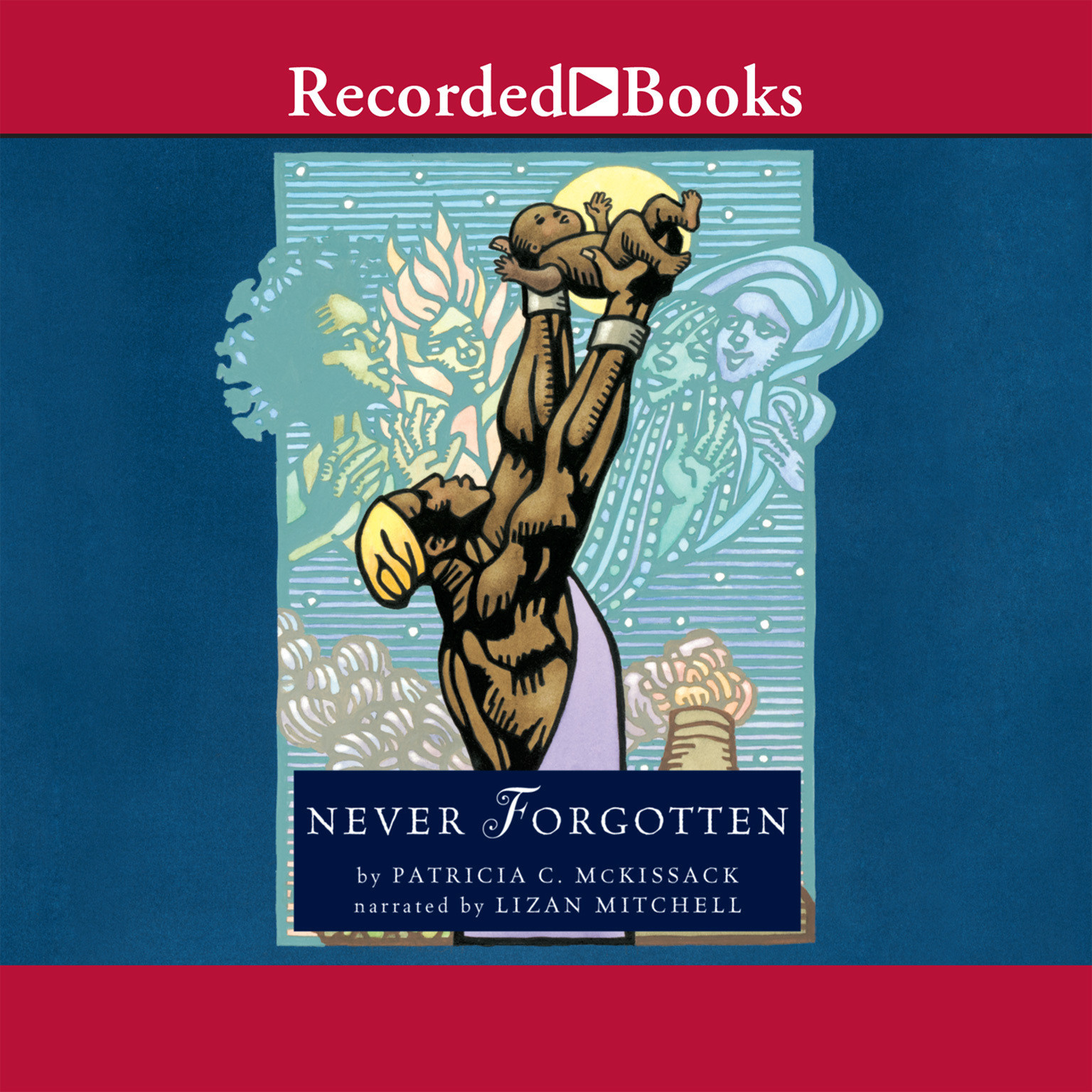 Printable Never Forgotten Audiobook Cover Art