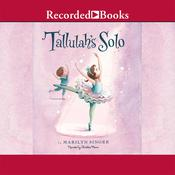 Tallulah's Solo Audiobook, by Marilyn Singer