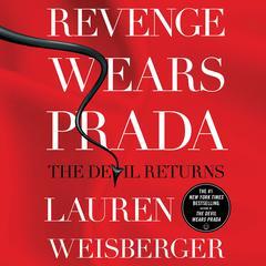 Revenge Wears Prada: The Devil Returns Audiobook, by Lauren Weisberger