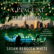A Place at the Table: A Novel, by Susan Rebecca White