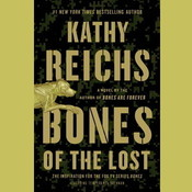 Bones of the Lost: A Temperance Brennan Novel, by Kathy Reichs