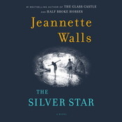 The Silver Star: A Novel Audiobook, by Jeannette Walls