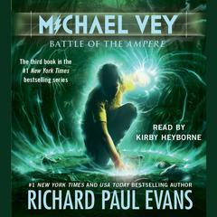 Michael Vey 3 Audiobook, by Richard Paul Evans