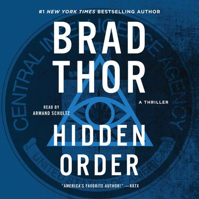 Hidden Order: A Thriller Audiobook, by Brad Thor
