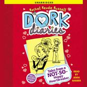 Dork Diaries 6: Tales from a Not-So-Happy Heartbreaker Audiobook, by Rachel Renée Russell