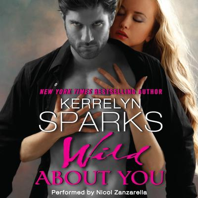 Wild About You Audiobook, by Kerrelyn Sparks