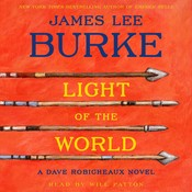 Light of the World: A Dave Robicheaux Novel, by James Lee Burke