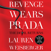 Revenge Wears Prada: The Devil Returns, by Lauren Weisberger