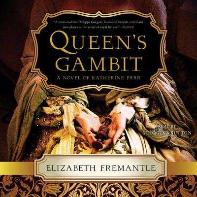 Queen's Gambit: A Novel Audiobook, by Elizabeth Fremantle