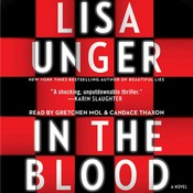In the Blood: A Novel Audiobook, by Lisa Unger