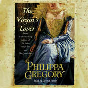 The Virgin's Lover Audiobook, by Philippa Gregory