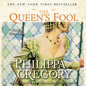 Queens Fool: A Novel Audiobook, by Philippa Gregory