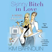 Skinny Bitch in Love Audiobook, by Kim Barnouin
