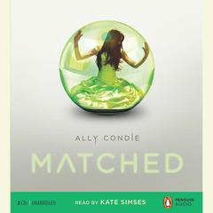 Matched Audiobook, by Ally Condie