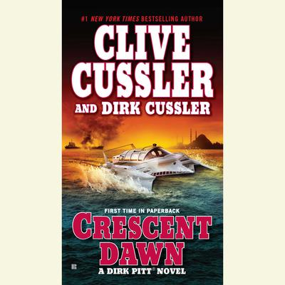Crescent Dawn Audiobook, by Clive Cussler