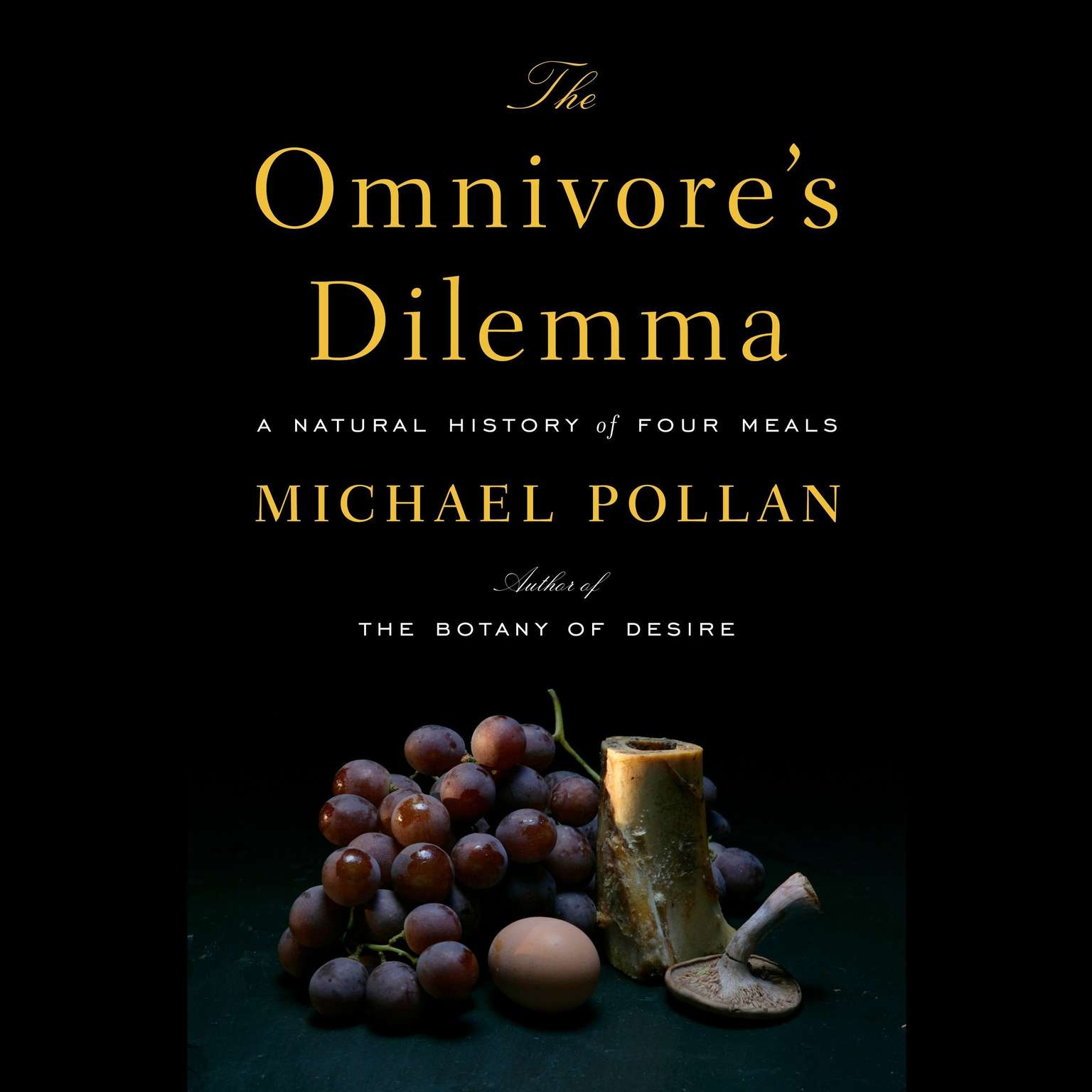 Printable The Omnivore's Dilemma: A Natural History of Four Meals Audiobook Cover Art