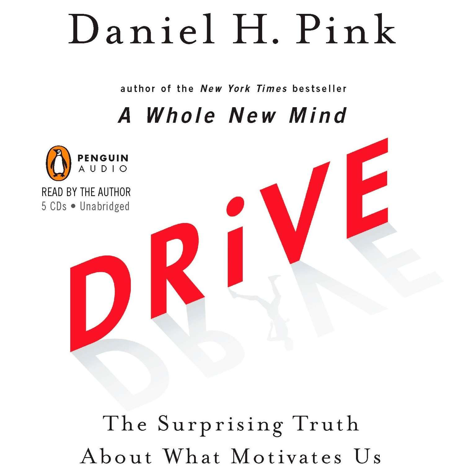 Printable Drive: The Surprising Truth About What Motivates Us Audiobook Cover Art