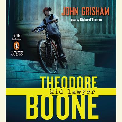 Theodore Boone: Kid Lawyer Audiobook, by John Grisham