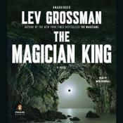 The Magician King: A Novel Audiobook, by Lev Grossman
