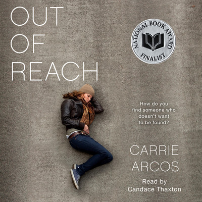 Out of Reach Audiobook, by Carrie Arcos