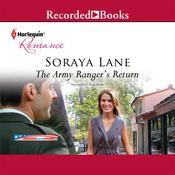 The Army Ranger's Return Audiobook, by Soraya Lane