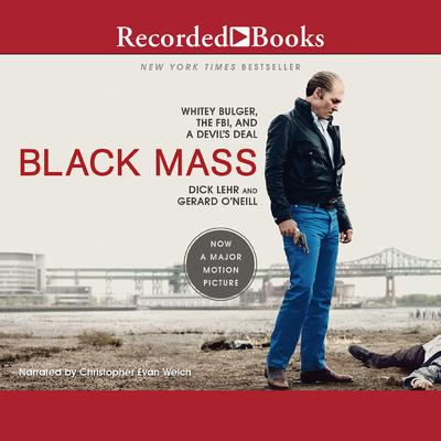 Black Mass Audiobook, by Dick Lehr