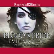 Blood's Pride Audiobook, by Evie Manieri