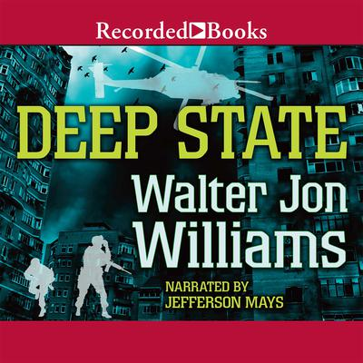 Deep State Audiobook, by Walter Jon Williams