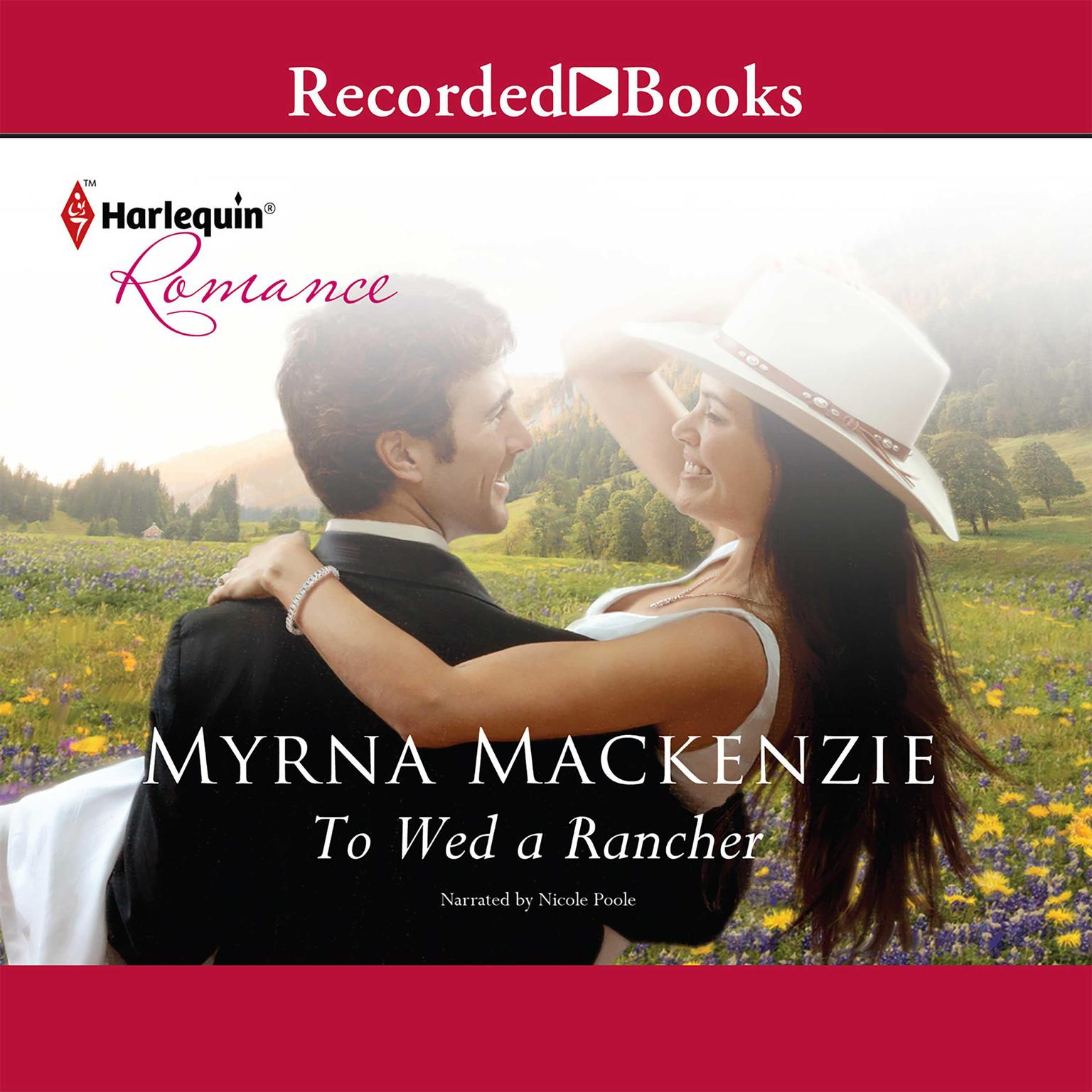 Printable To Wed a Rancher Audiobook Cover Art