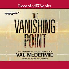 The Vanishing Point Audiobook, by Val McDermid