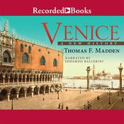 Venice: A New History Audiobook, by Thomas F. Madden