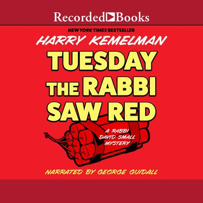 Tuesday the Rabbi Saw Red Audiobook, by Harry Kemelman