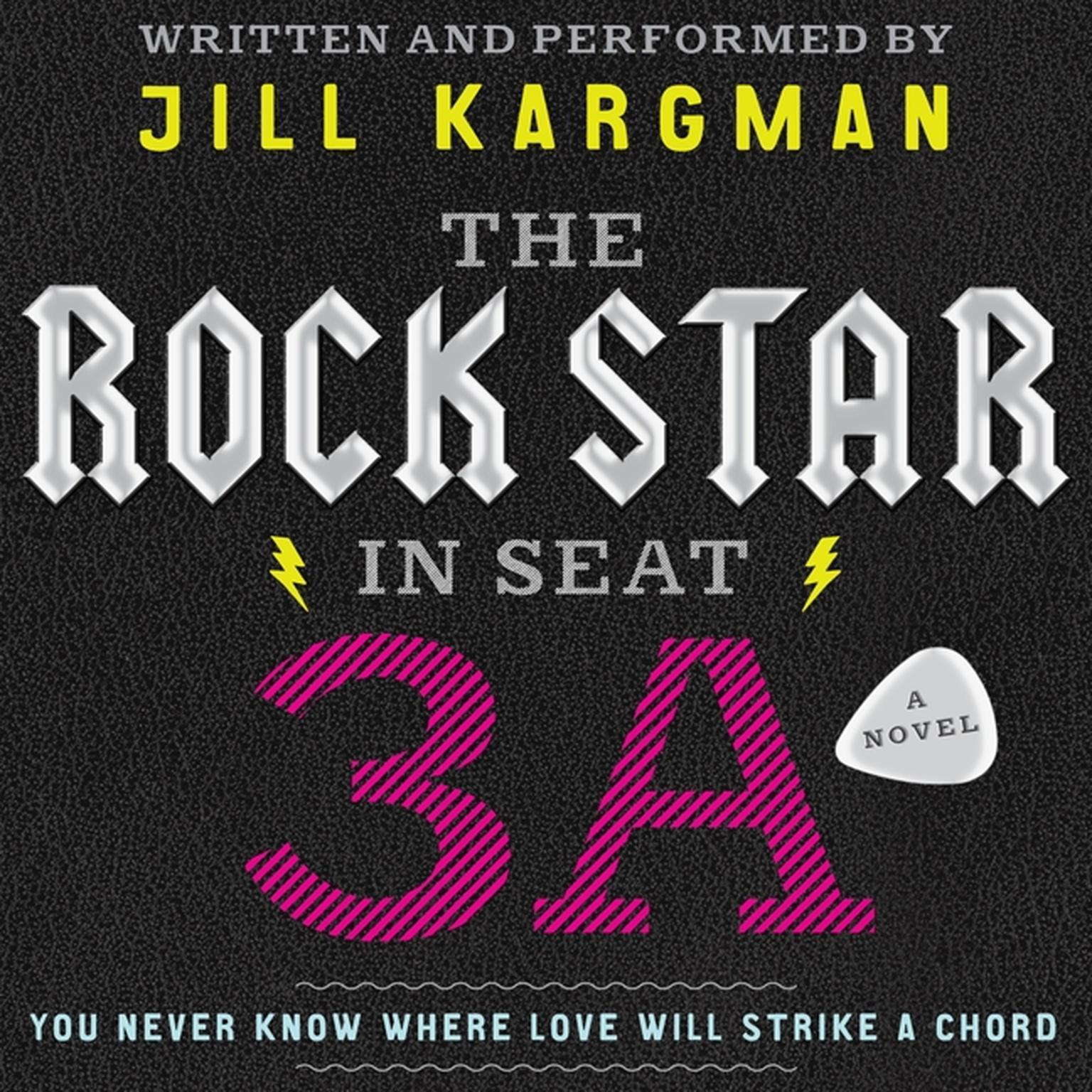 Printable The Rock Star in Seat 3A: A Novel Audiobook Cover Art