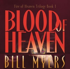 Blood of Heaven Audiobook, by Bill Myers