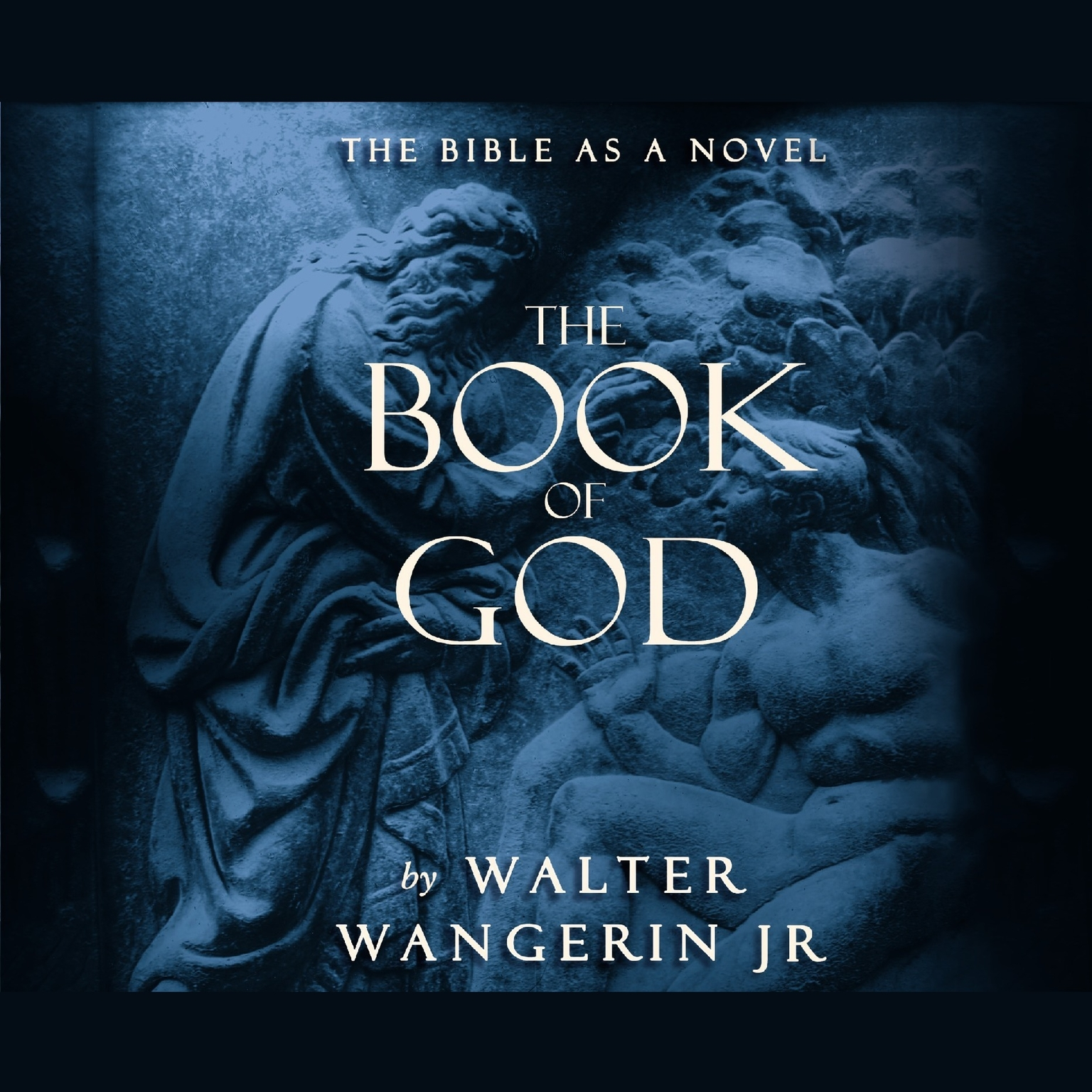 Printable The Book of God: The Bible as a Novel Audiobook Cover Art
