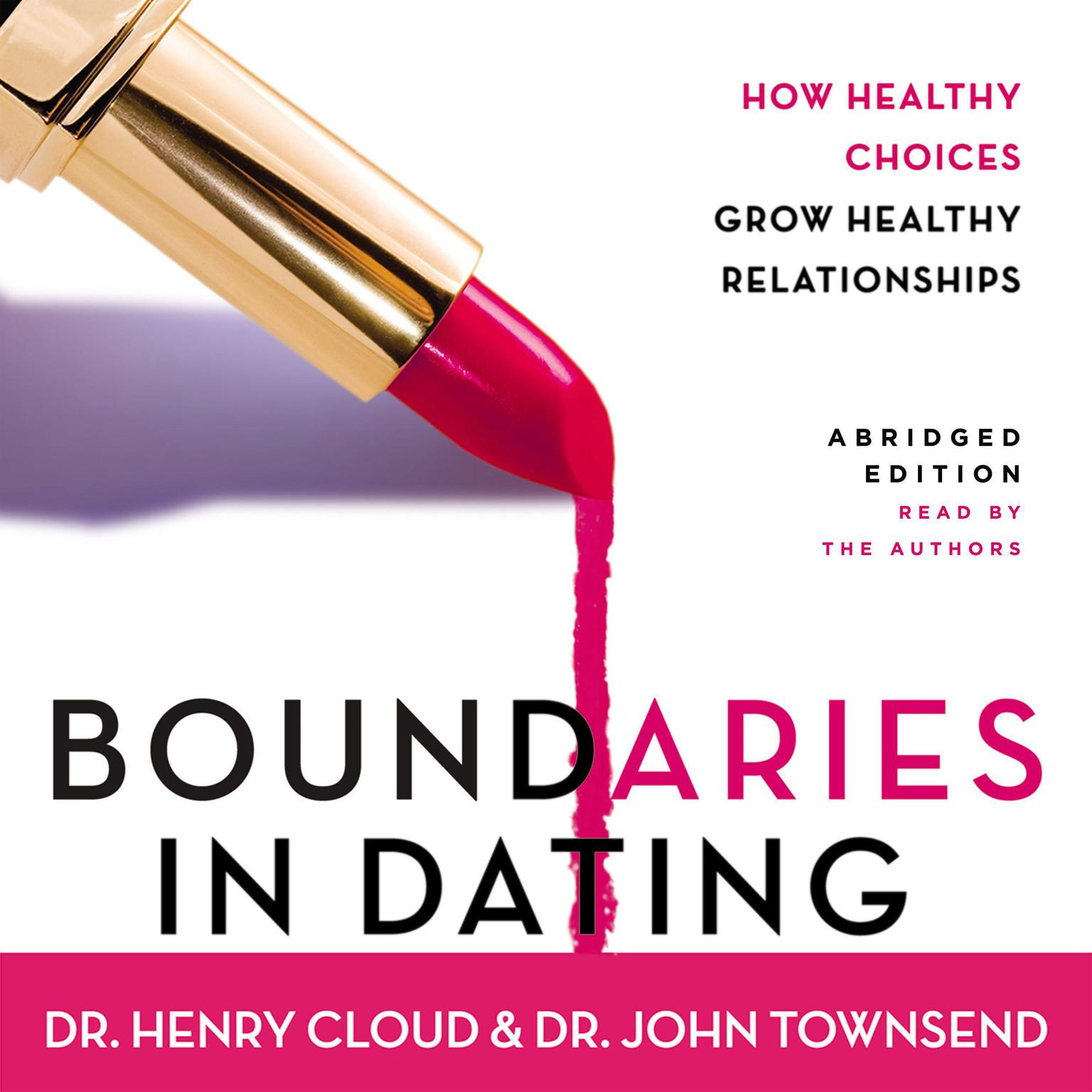 Printable Boundaries in Dating: How Healthy Choices Grow Healthy Relationships Audiobook Cover Art