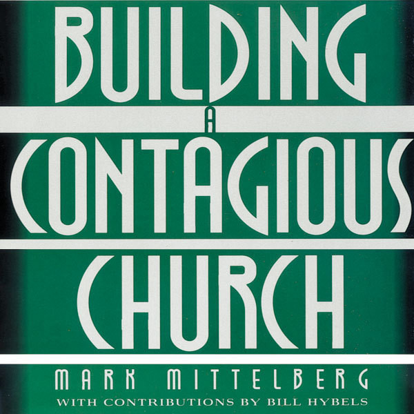 Printable Building a Contagious Church: Revolutionizing the Way We View and Do Evangelism Audiobook Cover Art