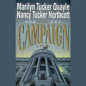 The Campaign Audiobook, by Marilyn Tucker Quayle