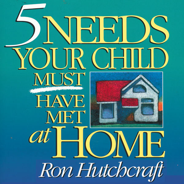 Printable Five Needs Your Child Must Have Met at Home Audiobook Cover Art