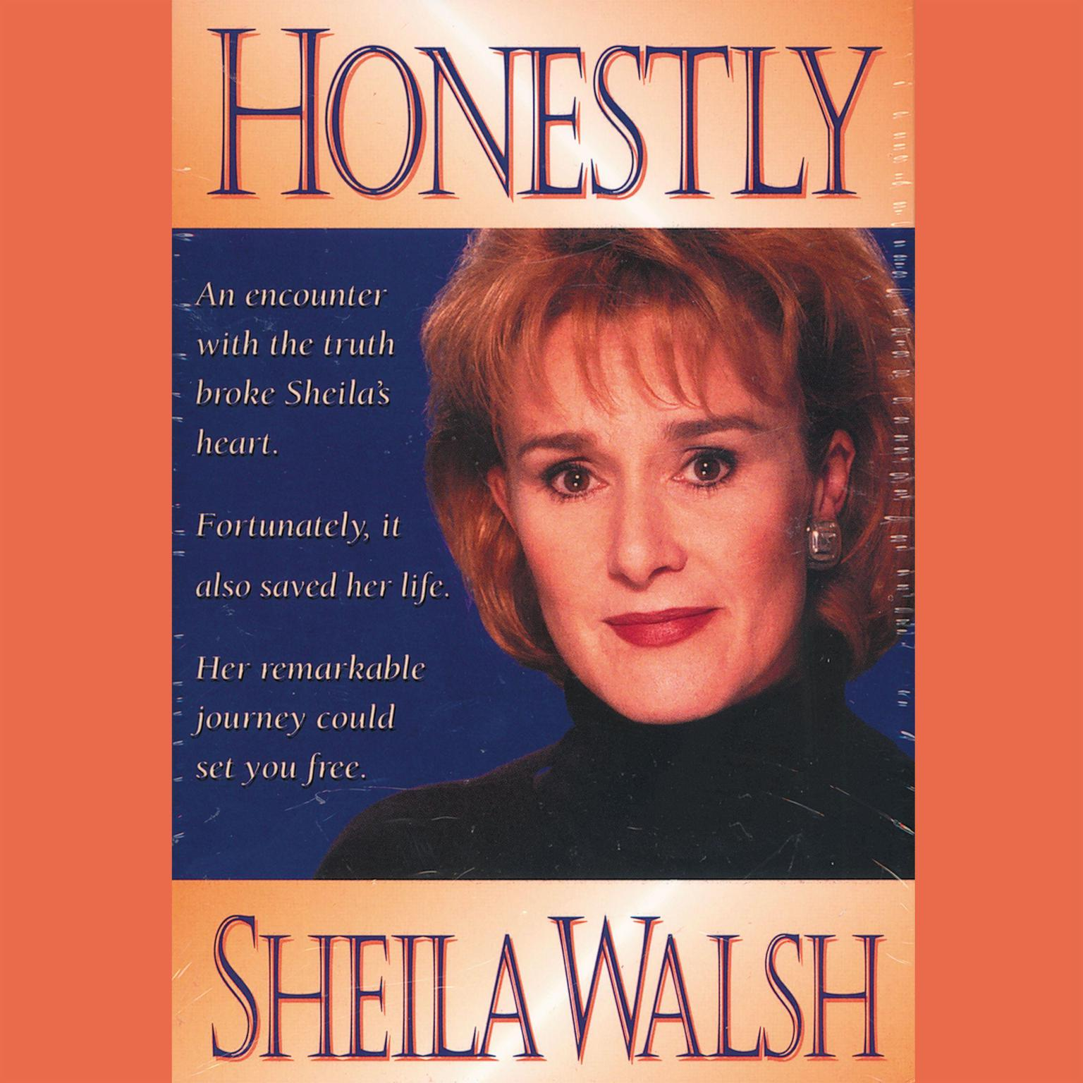 Honestly (Abridged) Audiobook, by Sheila Walsh