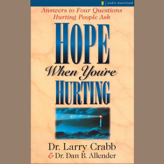 Printable Hope When You're Hurting: Answers to Four Questions Hurting People Ask Audiobook Cover Art