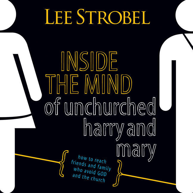 Printable Inside the Mind of Unchurched Harry and Mary: How to Reach Friends and Family Who Avoid God and the Church Audiobook Cover Art