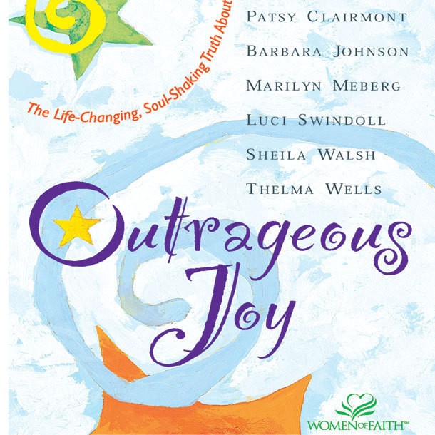 Printable Outrageous Joy: The Life-Changing, Soul-Shaking Truth About God Audiobook Cover Art