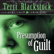 Presumption of Guilt: Book 4 Audiobook, by Terri Blackstock