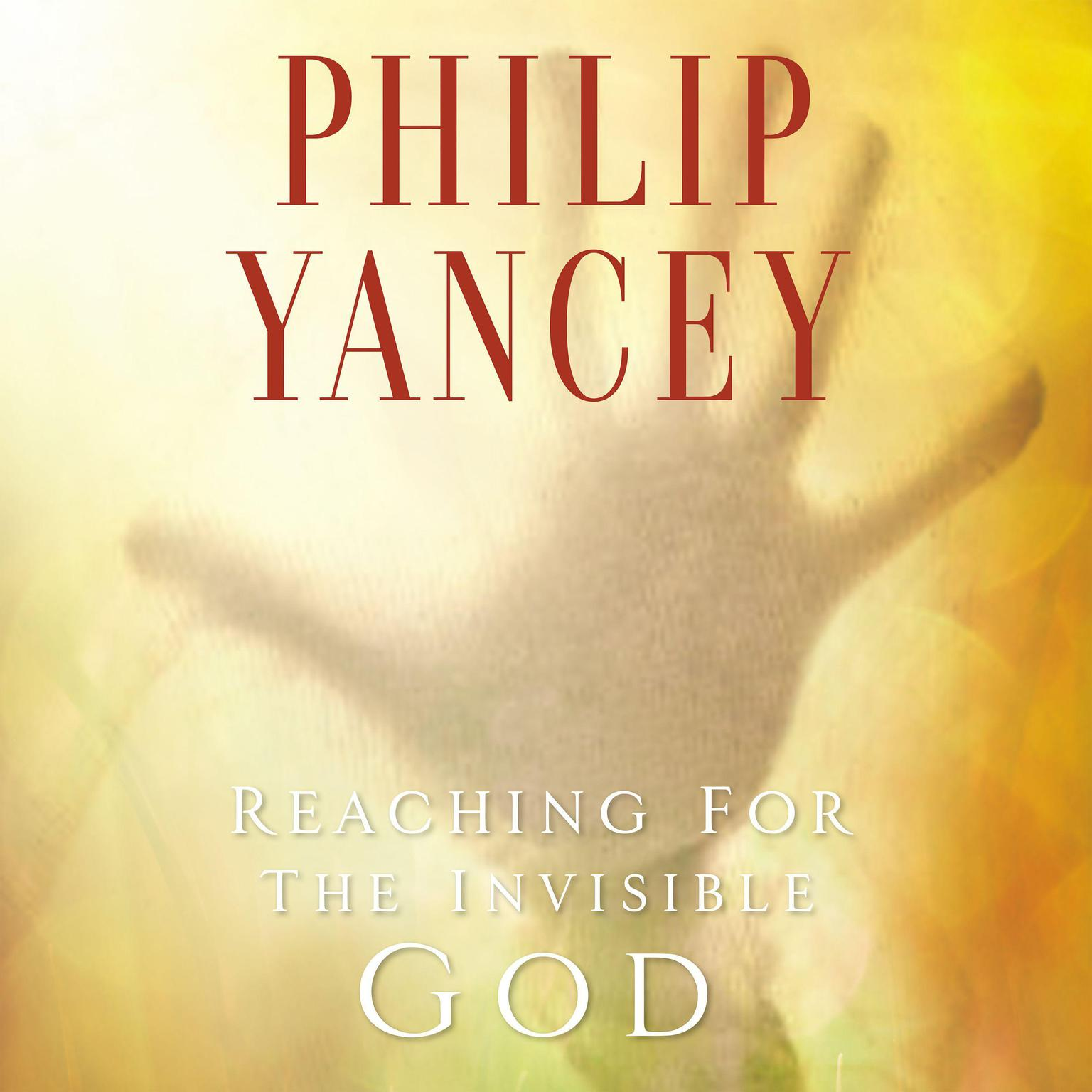 Printable Reaching for the Invisible God: What Can We Expect to Find? Audiobook Cover Art